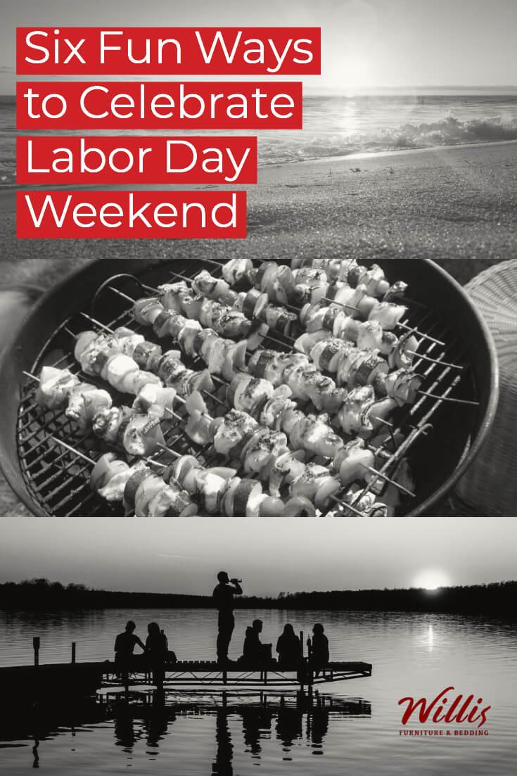Six Fun Ways to Celebrate Labor Day Weekend