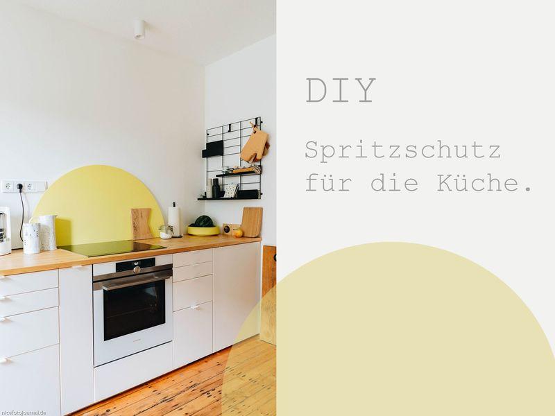 DIY Spritzschutz für die Küche.