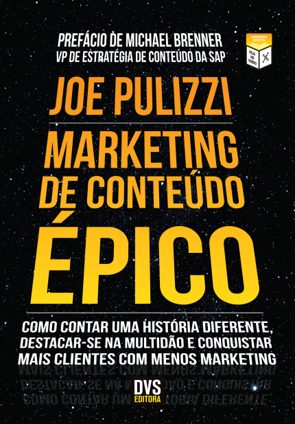 Marketing de Conteúdo Épico - Joe Pulizzi