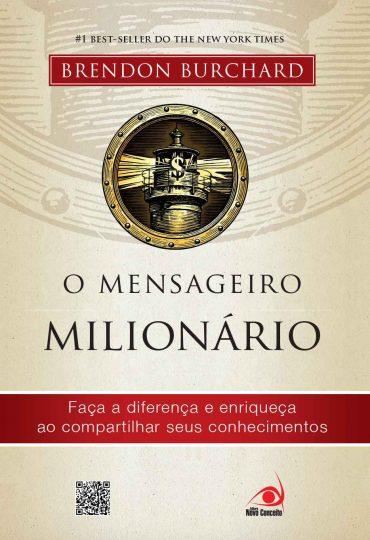 O Mensageiro Milionário - Brendon Burchard