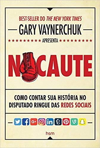 Nocaute - Gary Vaynerchuk