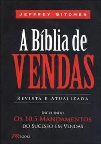 A Bíblia de Vendas — Jeffrey Gitomer