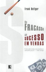 Do Fracasso ao Sucesso em Vendas — Frank Bettger