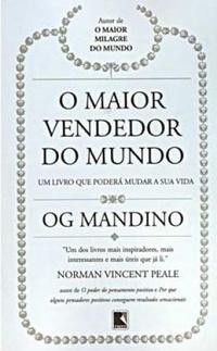O Maior Vendedor do Mundo — Og Mandino