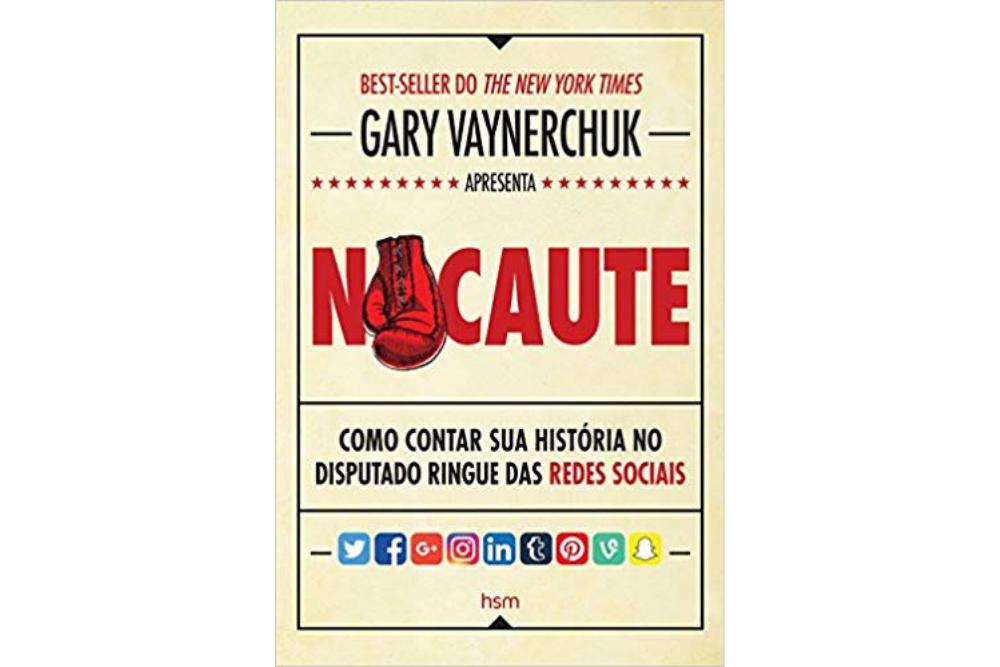 Nocaute - Gary Vaynerchuck