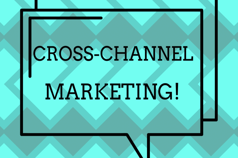 Por que o cross channel marketing é importante para o seu negócio