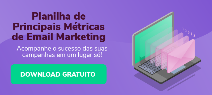 Faça download da planilha de Principais Métricas de Email Marketing