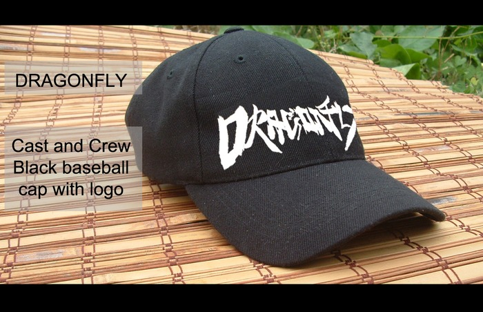 "Cast and Crew ""DRAGONFLY"" Cap."