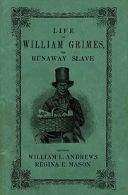 Life of William Grimes, The Runaway Slave, 2008