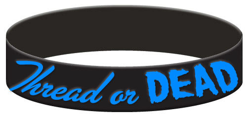 Concept of Thread or Dead Wristband