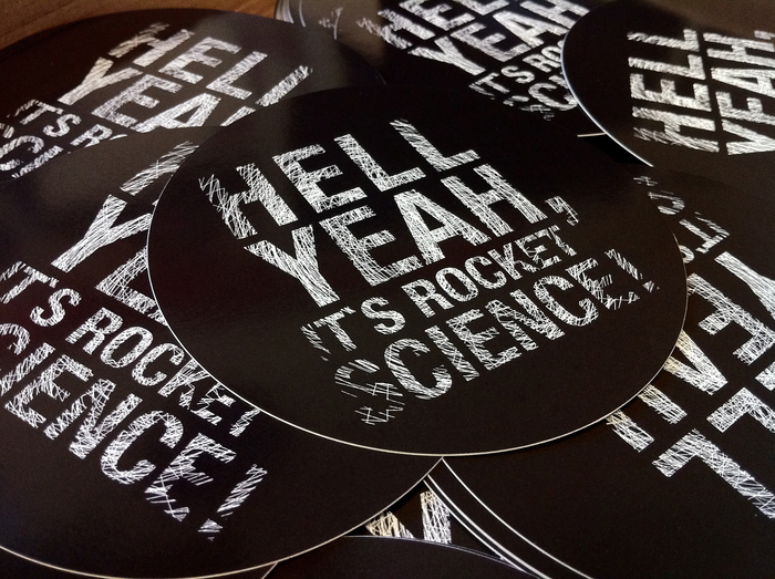 """Hell Yeah, it's Rocket Science!"" Stickers"