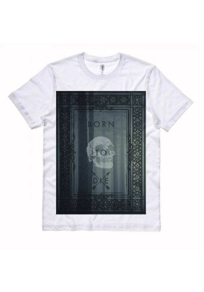 Guys Born To Die Tee white