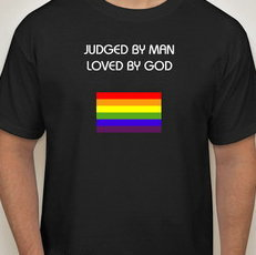JUDGED BY MAN..LOVED BY GOD TEE