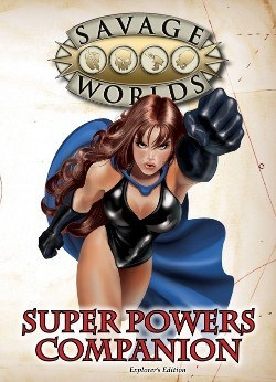 Savage Worlds - Super Powers Companion