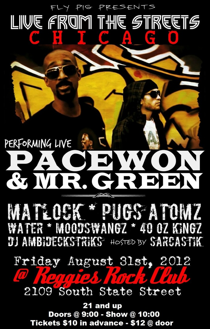 "Tickets to see ""Live From the Streets Chicago"" w PaceWon, Mr. Green, Matlock & more"