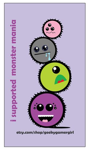 Every reward level $5 and over gets this awesome limited magnet showing you supported Monster Mania!
