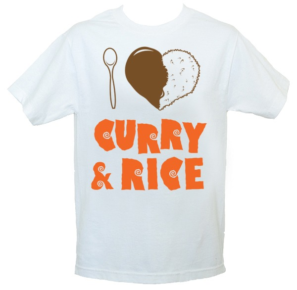 """I <3 CURRY & RICE"" t-shirt designed by & produced by TNES."