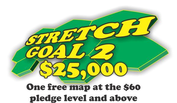 At $25,000 Everyone at the $60 and higher pledge level gets an additional free map!