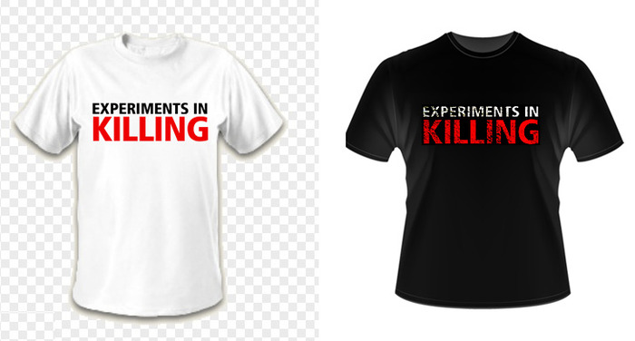 Experiments in Killing T-Shirts