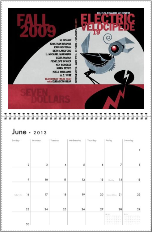 June 2013 with Electric Velocipede #19 cover
