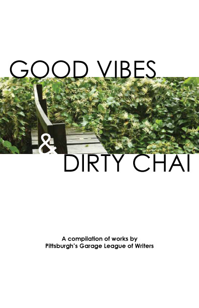 Book Cover of Good Vibes & Dirty Chai