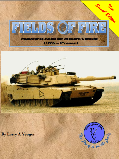 Fields of Fire: Miniatures rules for modern combat, 2nd Ed.