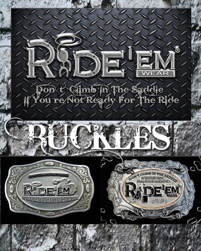 Pledge $150 or more and receive a limited edition Ride'em Wear belt buckle. Click on picture for larger view.