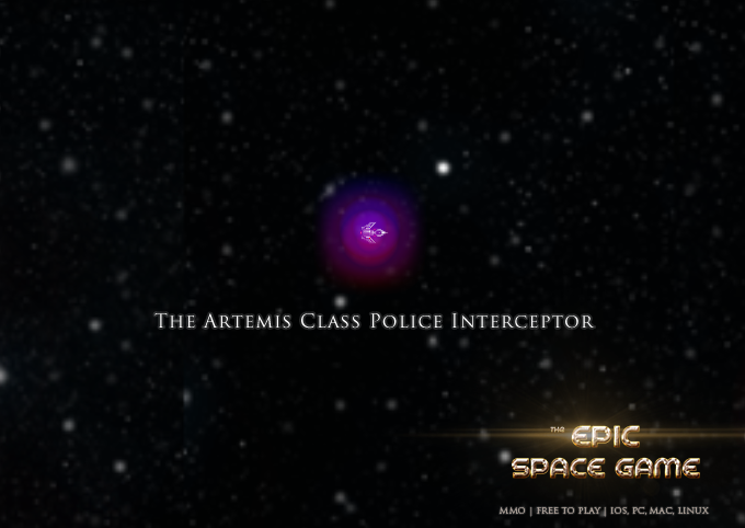 All BETA testers get an Artemis Class Police Interceptor