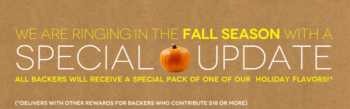 FALL UPDATE FOR ALL BACKERS!