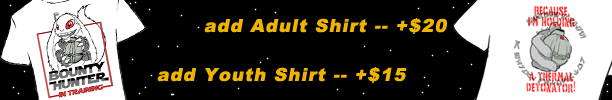 add Adult Shirt -- +$20; add Youth Shirt -- +$15