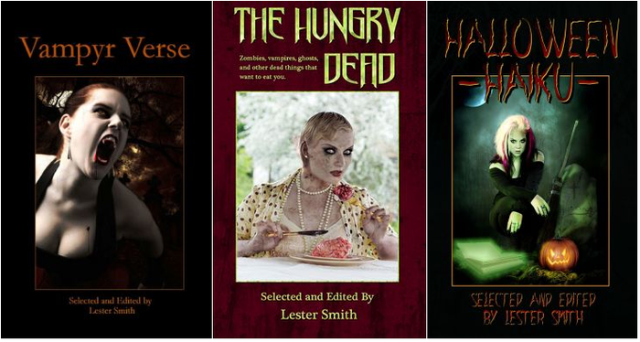 Vampyr Verse (2009), The Hungry Dead (2010), & Halloween Haiku (2011)
