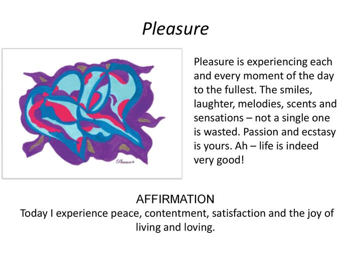 """Pleasure"" relieves discontentment."