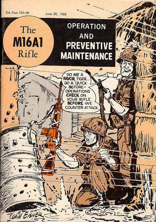 "$100 or more: ""US Army Preventive Maintenance Manual for the M16A1 Rifle"" illustrated by Will Eisner"