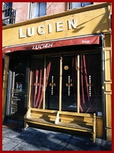 Lucien: 14 1st Ave #1  New York, NY 10009