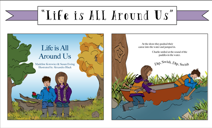 "This is a sneak peak at ""Life is All Around Us."" It is a another children's book that I illustrated. You can get a copy in the ""Collector's Edition"" Reward Package."