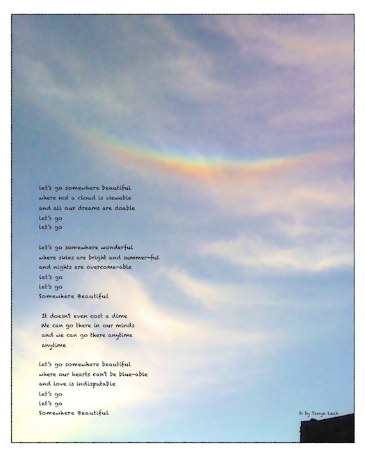 """somewhere beautiful"" lyric poster, with an actual (not photoshopped!) upside-down ""smiling"" rainbow image"