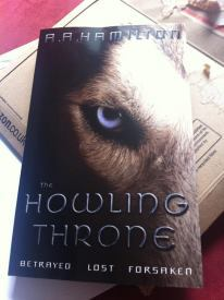 The Howling Throne book from A A Hamilton our writer!