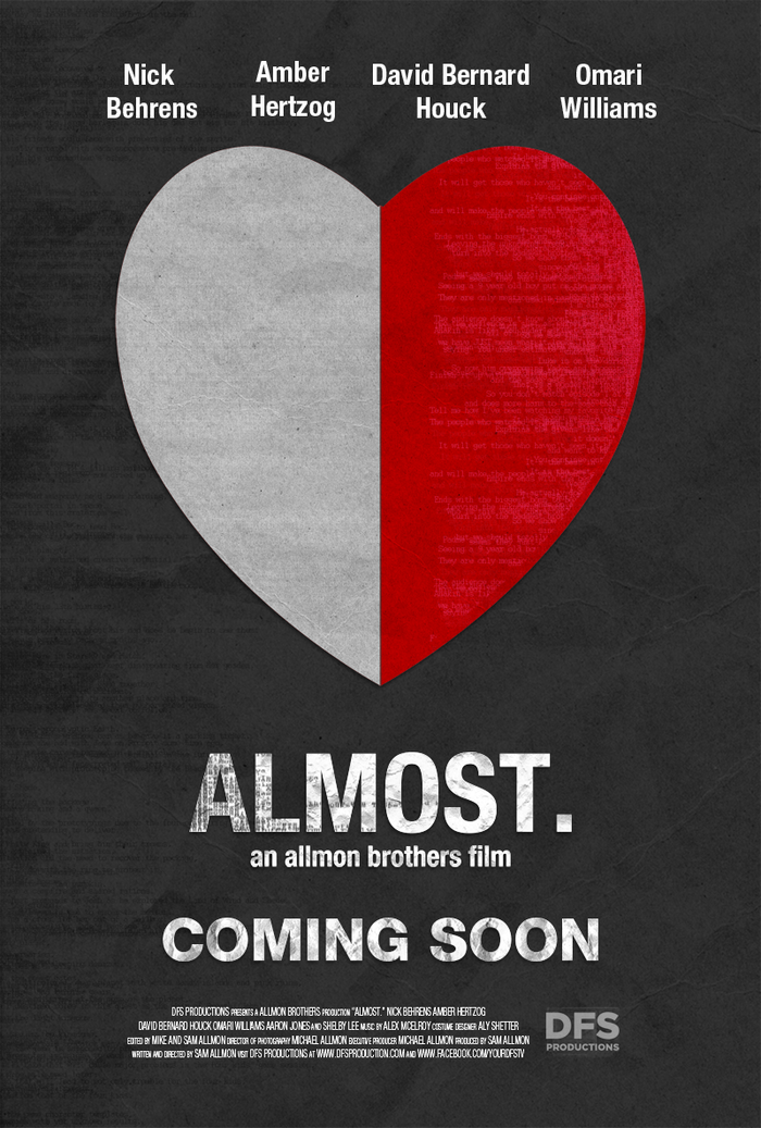 The Pre-Production Marketing poster for Almost.