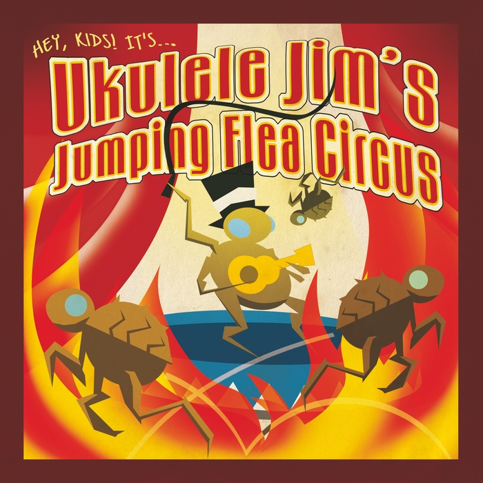 "Cover of ""Ukulele Jim's Jumping Flea Circus"" CD"