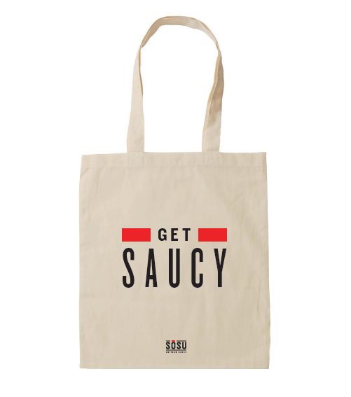Get Saucy Tote Bag