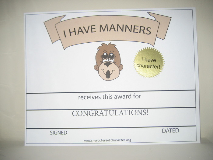 Send someone you love a certificate of achievement for having good manners!