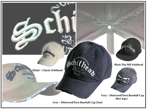 Reward #1: Schithead is the ultimate head trip.  For men and women.  Made of heavy brushed cotton, 6 panels.  Adjustable Baseball style and Stretch Flat Bill variations.