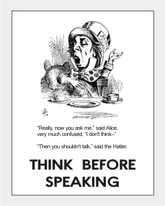 Think Before Speaking