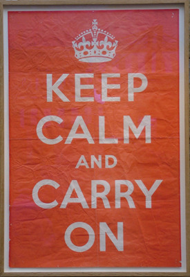 """Keep Calm And Carry On"" - The Original"