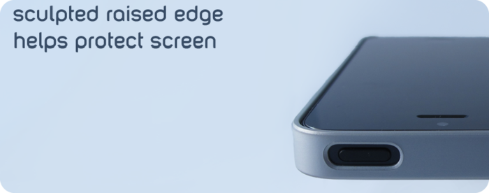 Sculpted edge helps protect screen when placed face-down on flat surface