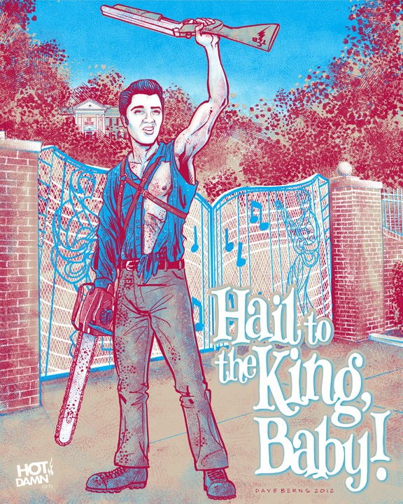 Hail to the King, Baby! Poster illustration by Dave Berns