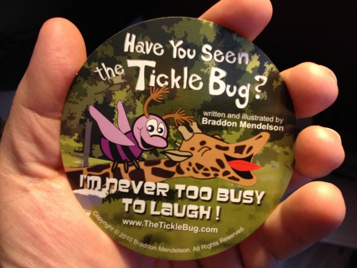 "Contribute $5 or more and receive this promotional sticker for my book ""Have You Seen the Tickle Bug?"""
