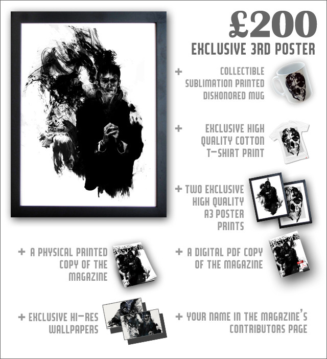 All three posters feature unique Dishonored illustrations from artist A.J. Hateley, and are each printed at A3 size on high-quality card stock.