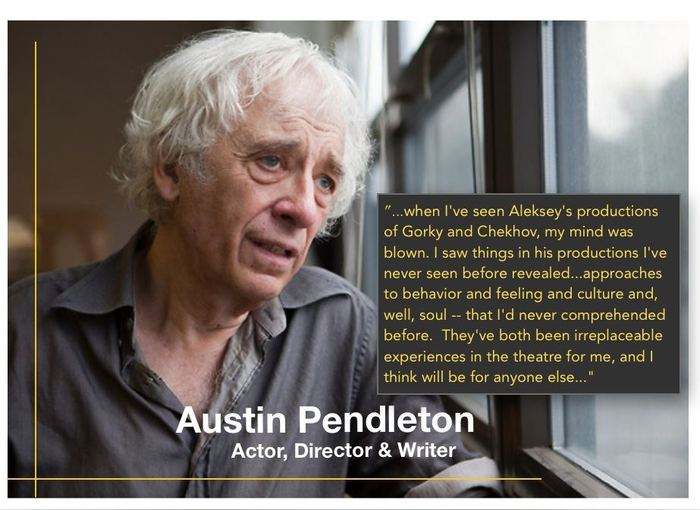 Austin Pendleton, a supporter of our work