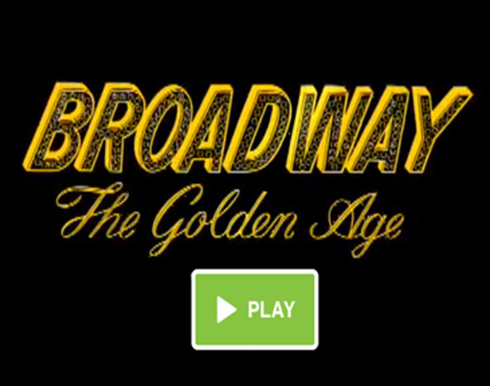 BROADWAY: THE GOLDEN AGE - TRAILER